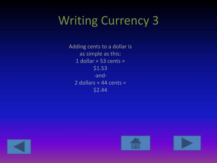 Writing Currency 3
