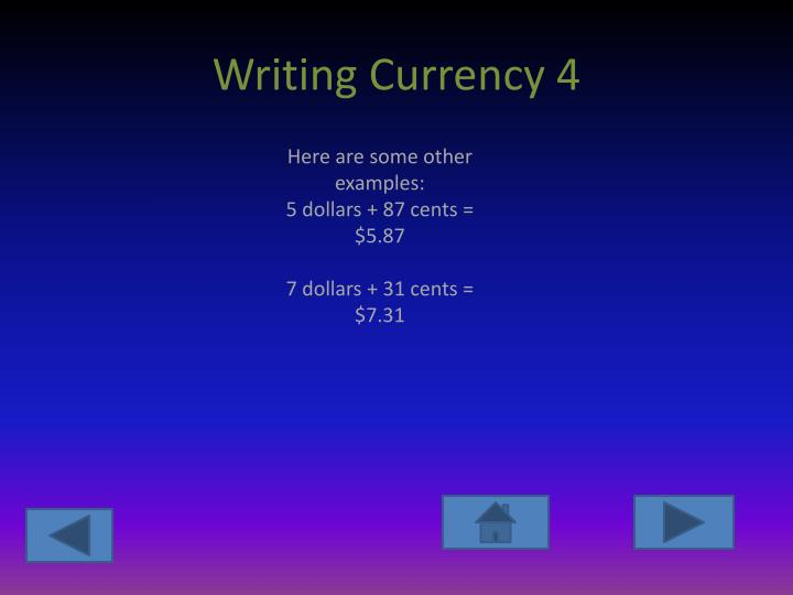 Writing Currency 4