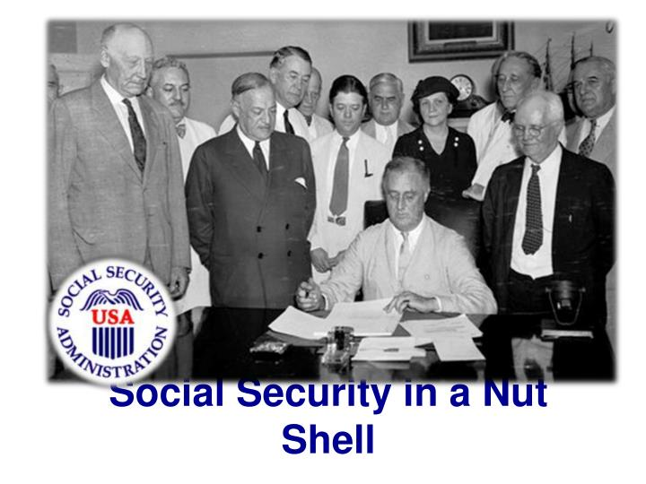social security in a nut shell