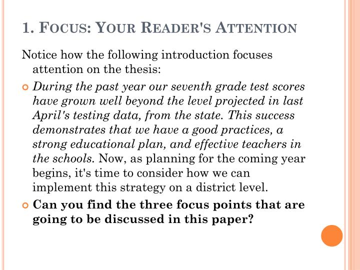 1. Focus: Your Reader's Attention