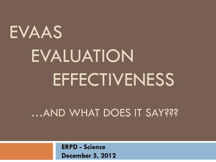 evaas evaluation effectiveness and what does it say n.