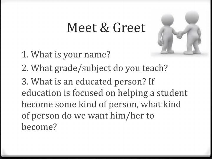 Meet greet