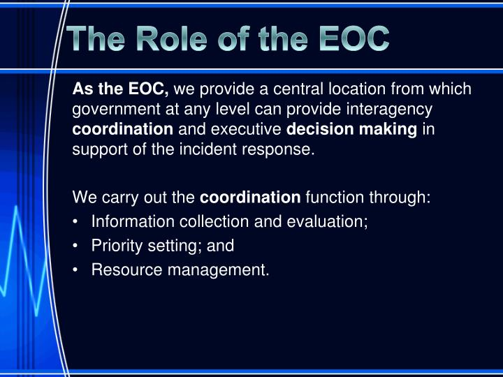 The Role of the EOC