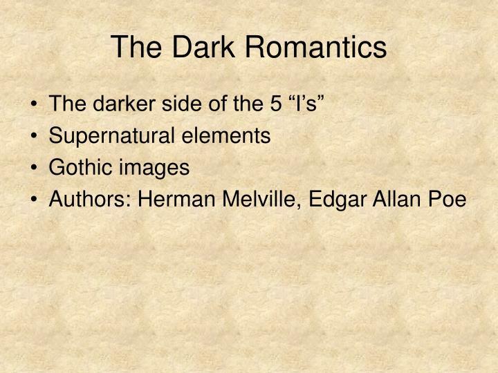 The Dark Romantics