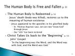 the human body is free and fallen p 511