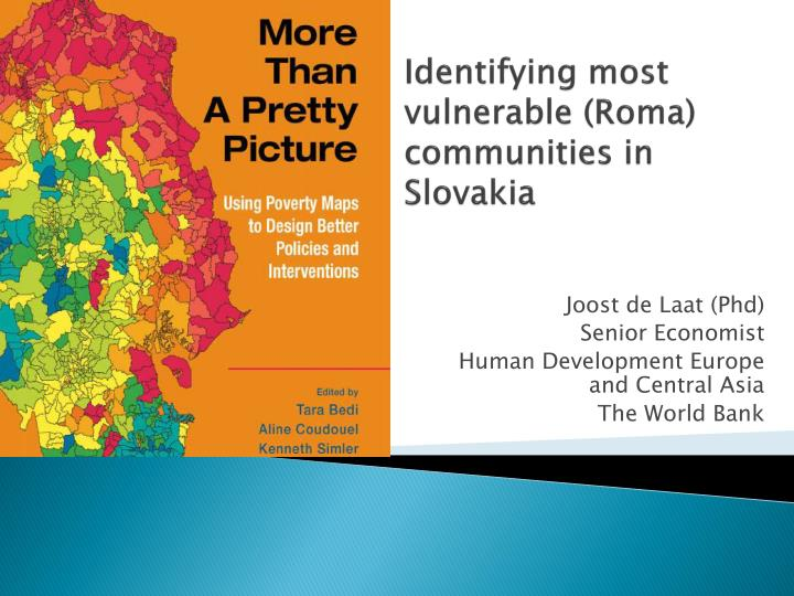 Identifying most vulnerable roma communities in slovakia