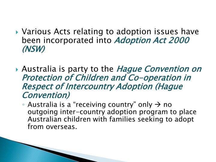 Various Acts relating to adoption issues have been incorporated into