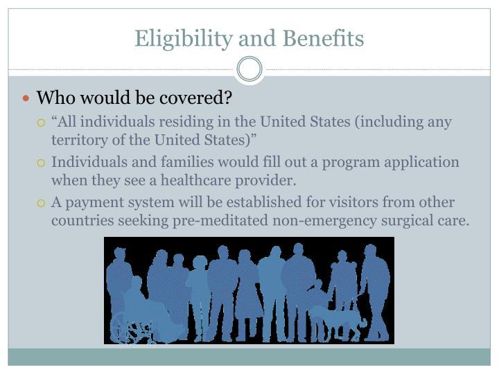 Eligibility and benefits