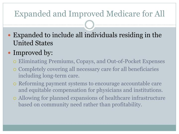 Expanded and improved medicare for all