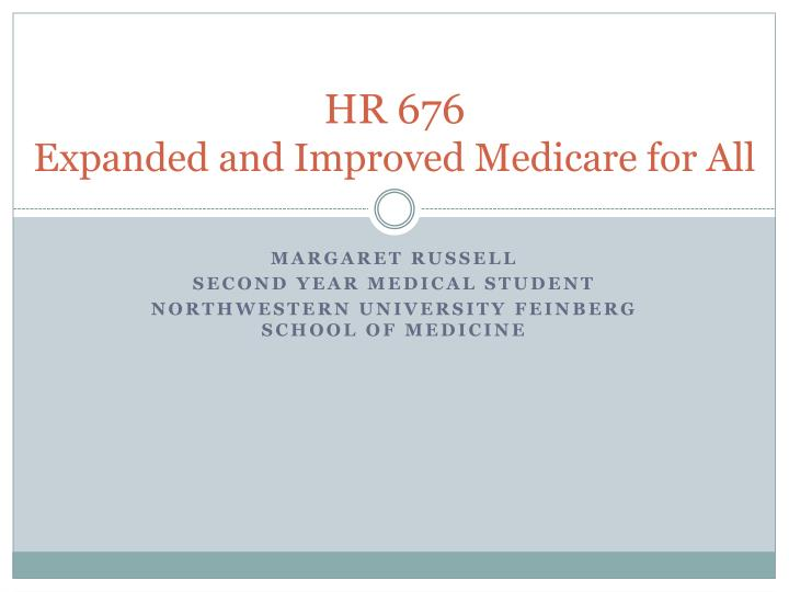 Hr 676 expanded and improved medicare for all