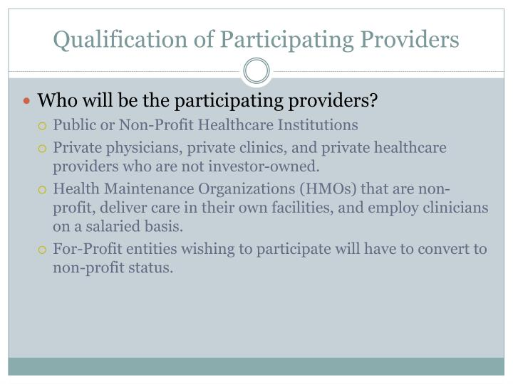Qualification of Participating Providers