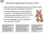 writing the operational semantics in twelf