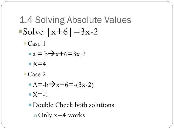 1.4 Solving Absolute Values