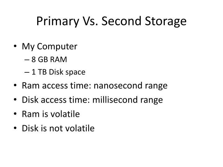 Primary vs second storage