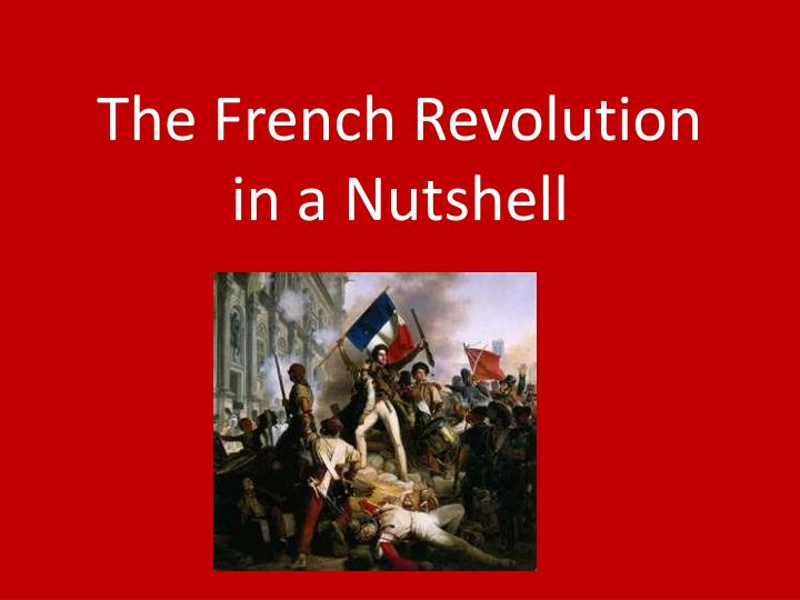 the french revolution in a nutshell n.