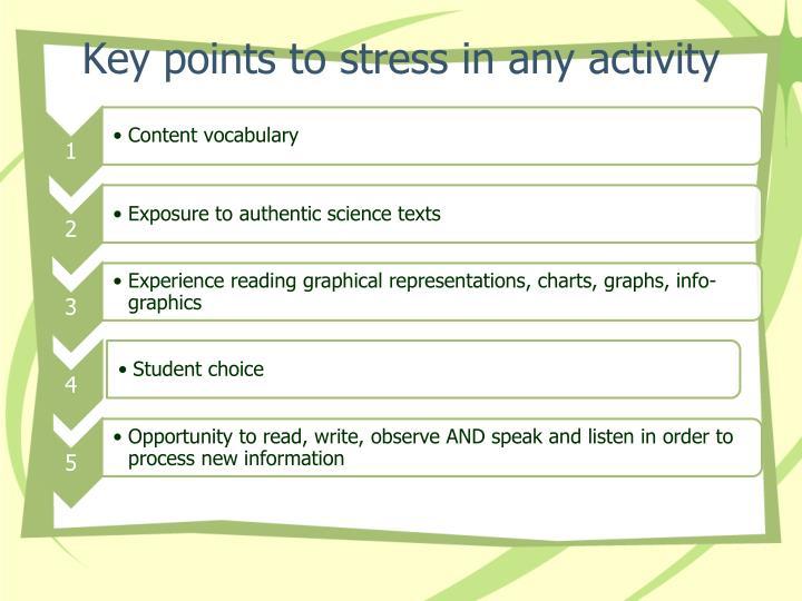 Key points to stress in any activity