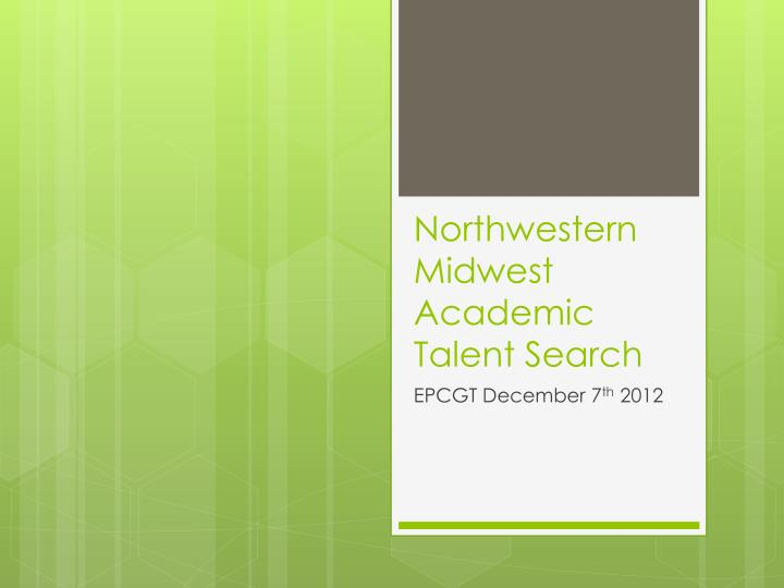 northwestern midwest academic talent search n.