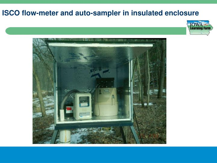 ISCO flow-meter and auto-sampler in insulated enclosure