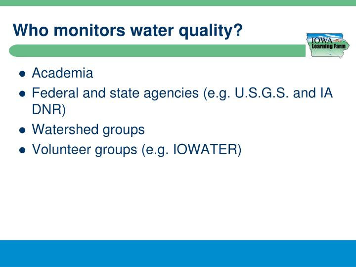 Who monitors water quality?