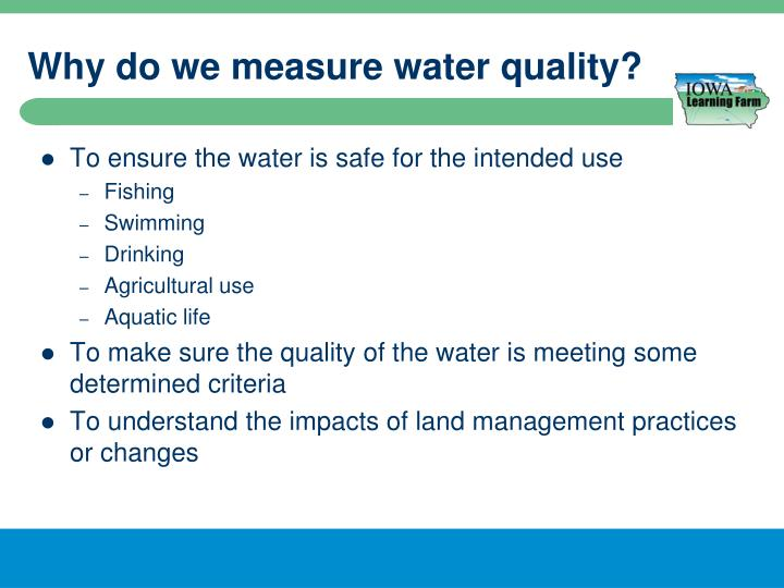 Why do we measure water quality