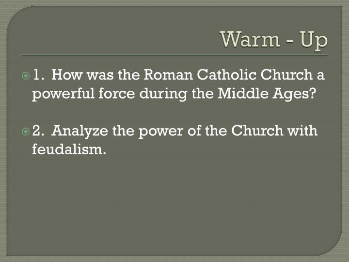 the role of the catholic church in the middle ages and the age of discovery Roman catholic church history - study the beginnings and the expansion of the catholic church throughout the world from the dark ages to the modern age in the early middle ages, after the invasion of germanic peoples into the territories of the roman empire, there was a period of chaos.