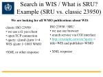 search in wis what is sru example sru vs classic 23950