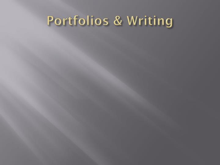Portfolios writing