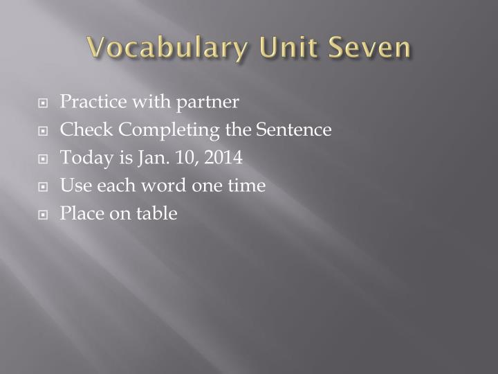 Vocabulary Unit Seven