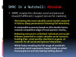 smrc in a nutshell mission