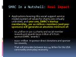 smrc in a nutshell real impact