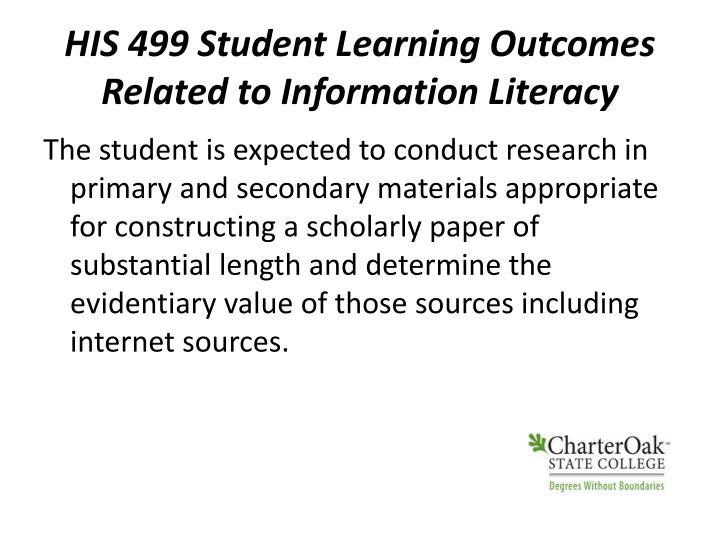 HIS 499 Student Learning Outcomes Related to Information Literacy
