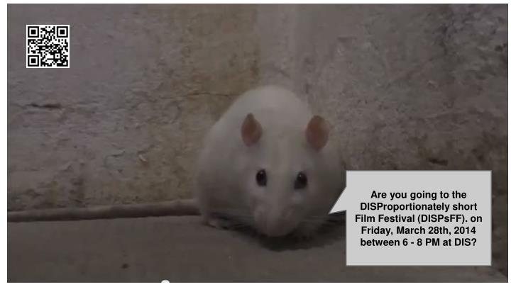 Are you going to the DISProportionately short Film Festival (DISPsFF). on Friday, March 28th, 2014 between 6 - 8 PM at DIS?