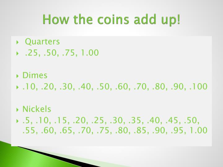 How the coins add up!