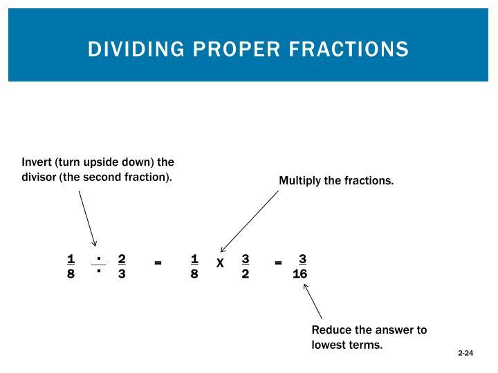 Dividing Proper Fractions