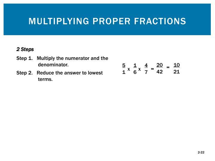 Multiplying Proper Fractions