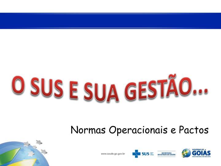Normas Operacionais e Pactos