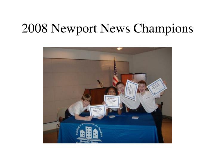 2008 Newport News Champions