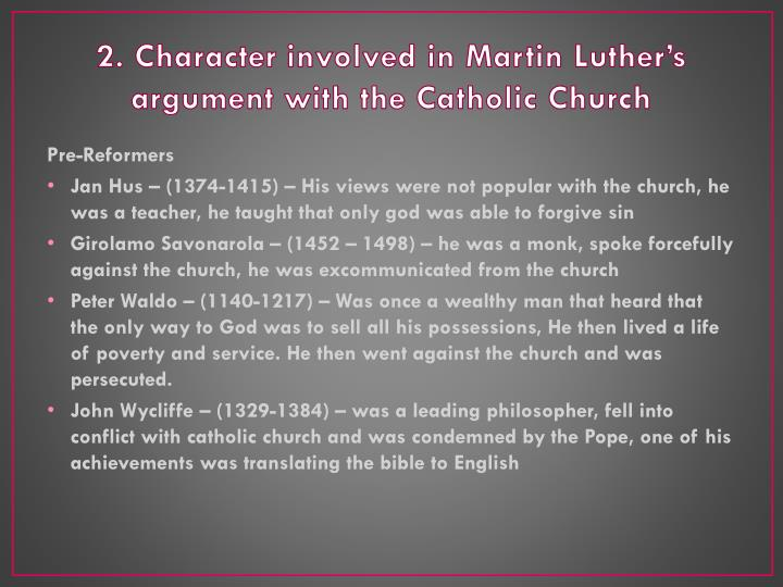 2 character involved in martin luther s argument with the catholic church
