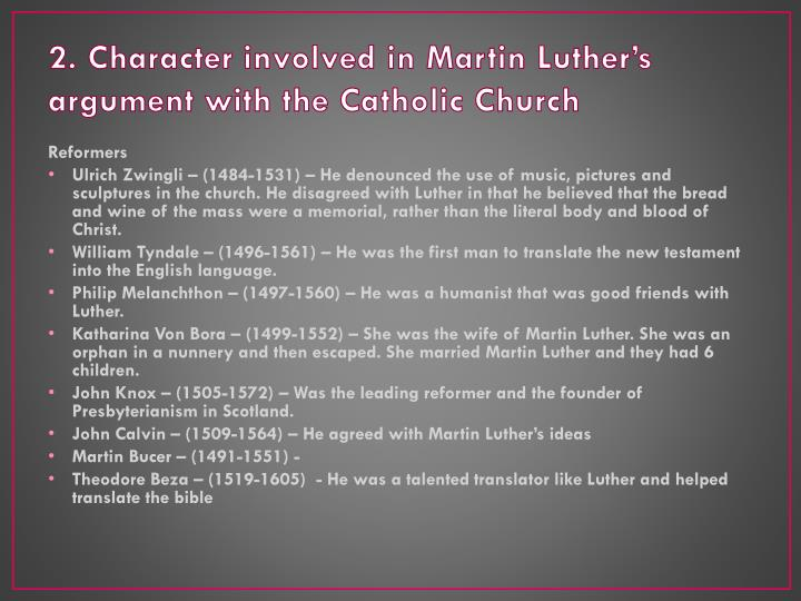 2. Character involved in Martin Luther's argument with the Catholic Church