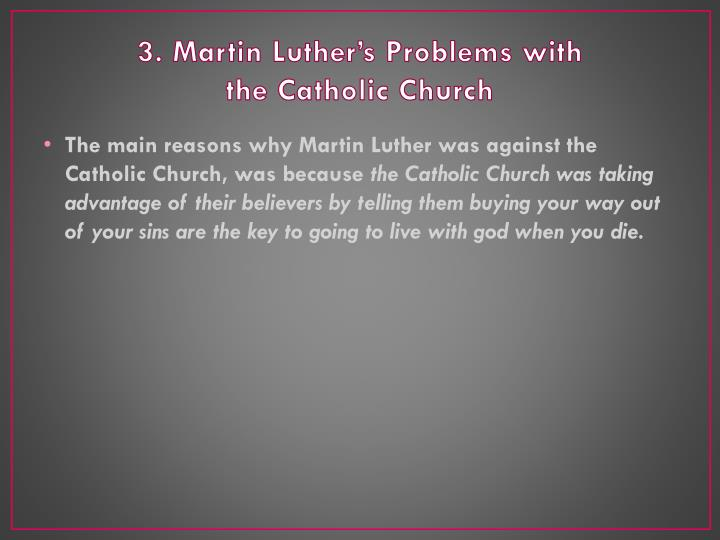 3. Martin Luther's Problems with