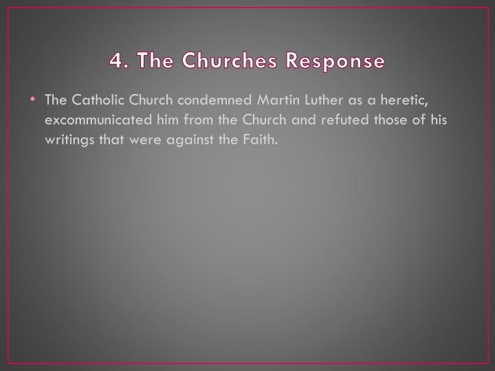 4. The Churches Response