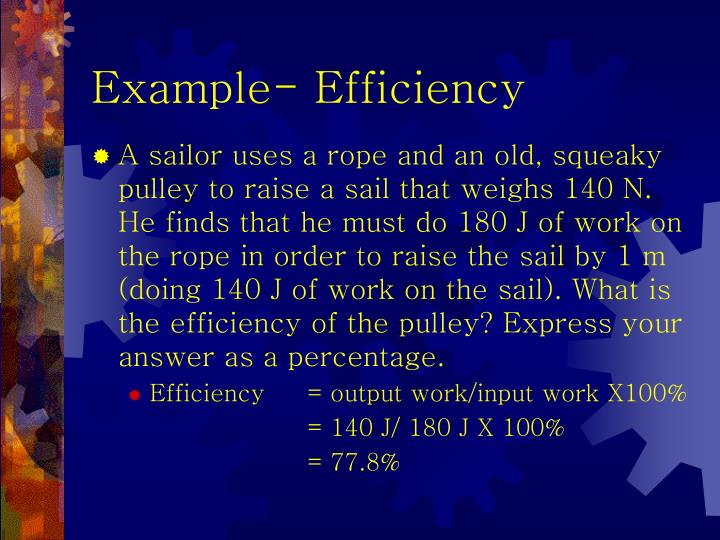 Example- Efficiency