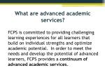 what are advanced academic services