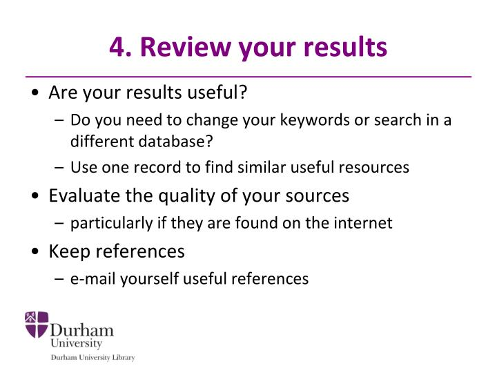 4. Review your results