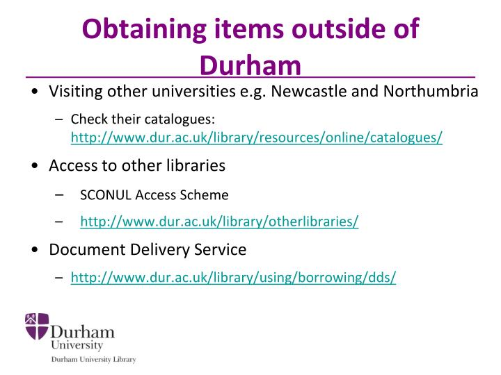 Obtaining items outside of Durham