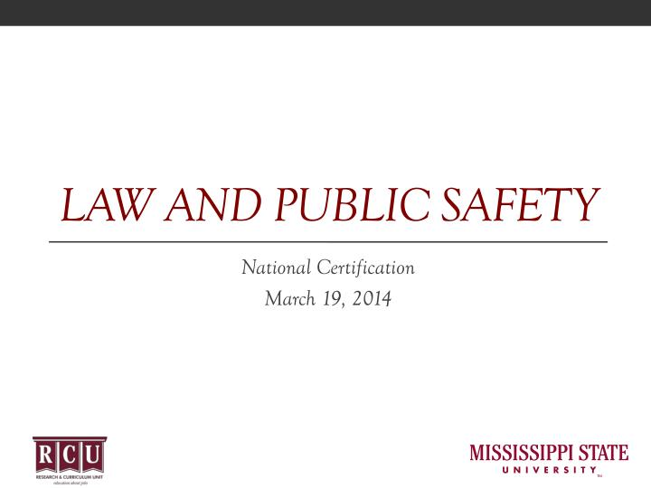 Law and public safety