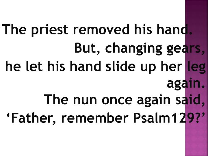 The priest removed