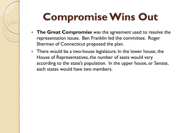 Compromise Wins Out