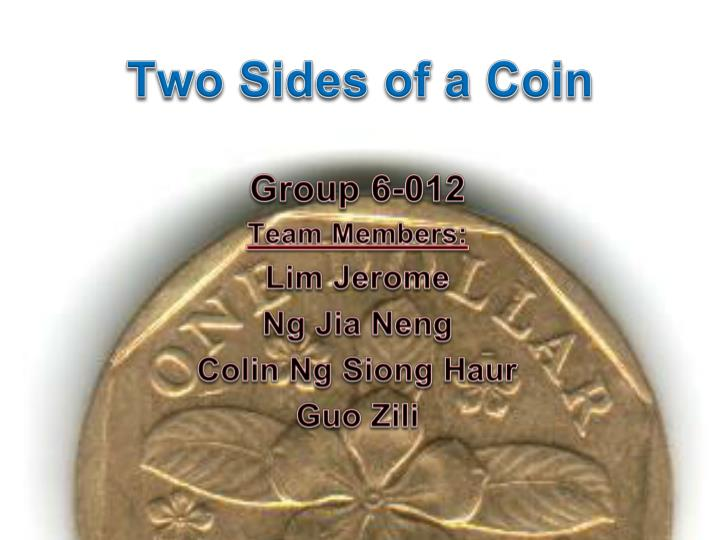 two sides of a coin n.