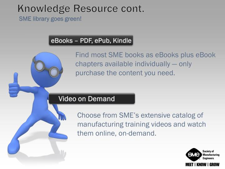 Knowledge Resource cont.